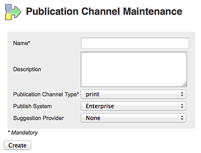 The Publication Channel Maintenance page